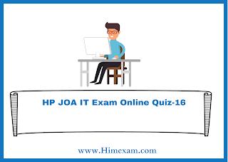 HP JOA IT Exam Online Quiz-16