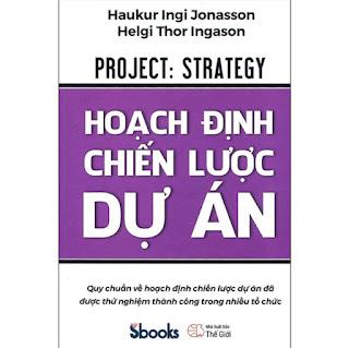 Hoạch Định Chiến Lược Dự Án ebook PDF-EPUB-AWZ3-PRC-MOBI