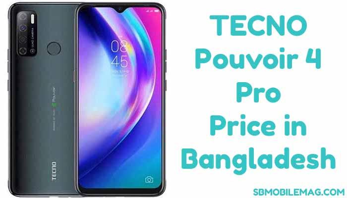 Tecno Pouvoir 4 Pro, Tecno Pouvoir 4 Pro Price in Bangladesh