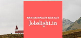 RBI Grade B Phase-II Admit Card 2017