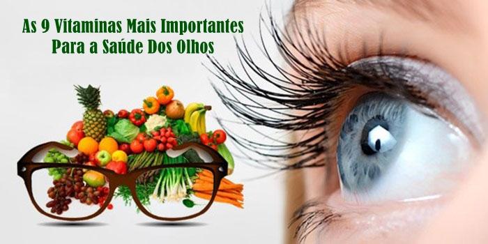 As 9 Vitaminas Mais Importantes Para a Saúde Dos Olhos