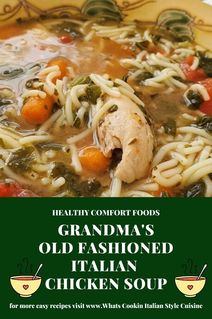 homemade chicken soup grandma's recipe using raw chicken and how to make chicken soup from scratch old fashioned chicken soup with pasta in it and carrots.