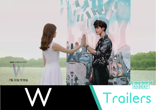 W Starting Lee Jong Suk & Han Hyo Joo - Trailers Out - KDrama 2016