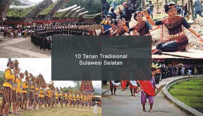 Inilah 10 Tarian Tradisional Dari Sulawesi Selatan Dan Penjelasannya