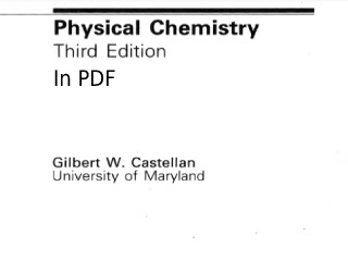 Physical Chemistry Book Third Edition By Gilbert W. Castellan