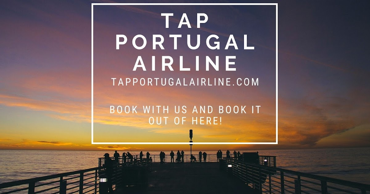 Do You Know People Don't Hesitate While Picking Tap Portugal Airline? Here's Why