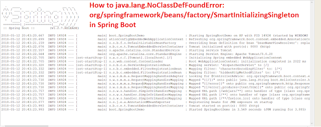 How to java.lang.NoClassDefFoundError: org/springframework/beans/factory/SmartInitializingSingleton in Spring Boot