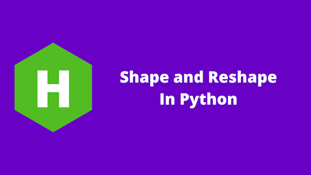 HackerRank Shape and Reshape in python problem solution