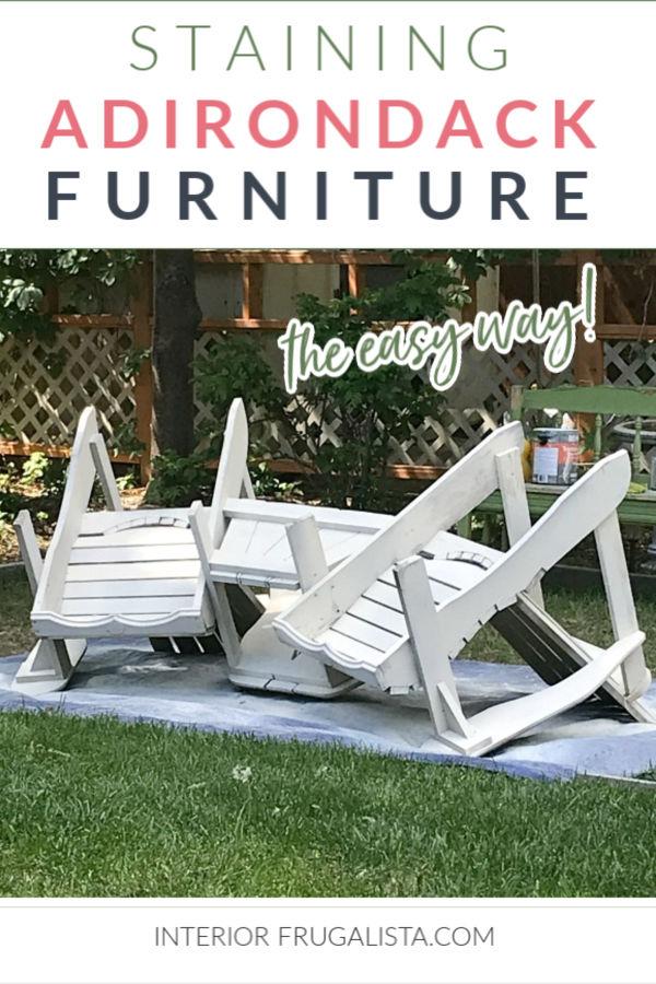 Staining Adirondack Furniture The Easy Way!