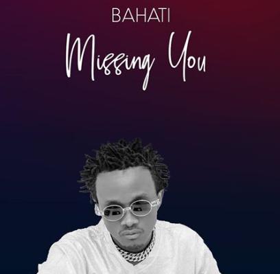 Bahati - Missing you
