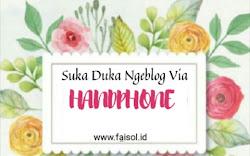 Suka Duka Ngeblog Via Handphone