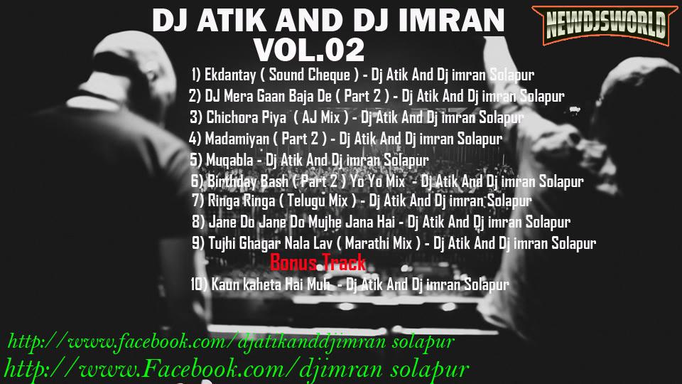 DJ ATIK AND DJ IMRAN VOL.02 - [NEWDJSWORLD.COM]
