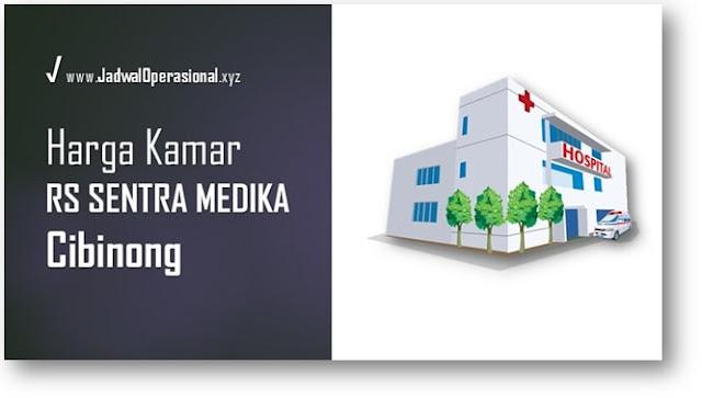 Tarif Kamar RS Sentra Medika Cibinong