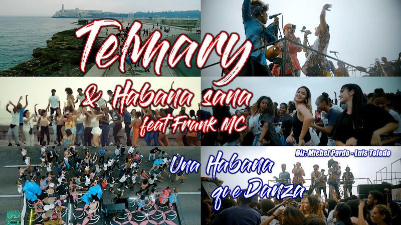 Telmary & Habana sana y Frank MC - ¨Una Habana que danza¨ - Videoclip - Dirección: Michel Pardo - Luis Toledo. Portal Del Vídeo Clip Cubano