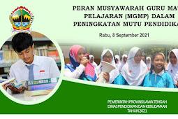 Optimalisasi MGMP Provinsi Oleh Dinas Pendidikan dan Kebudayaan Provinsi Jawa Tengah