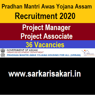 Pradhan Mantri Awas Yojana Assam Recruitment 2020 -Project Manager/ Project Associate (36 Posts) Apply Online