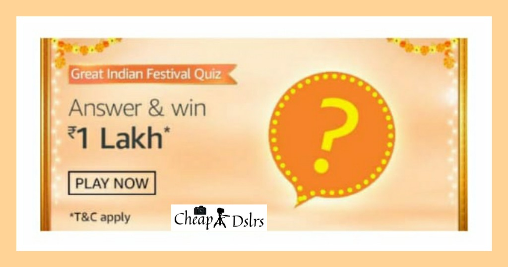 Amazon Great Indian Festival Quiz Answers – Rs.1 Lakh Quiz