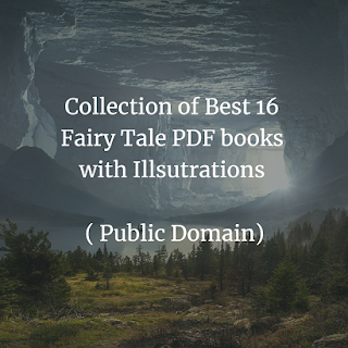 Collection of Best 16 Fairy Tale PDF books with Illsutrations