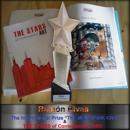 """Ramón Rivas. Catálogo, """"Las Estrellas del arte contemporáneo"""", el Trofeo """"Premio Internacional Ciudad de Nueva York"""" y la revista """"Art International Contemporary Magazine"""""""