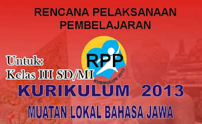 Download RPP Bahasa Jawa Kelas 3 Kurikulum 2013