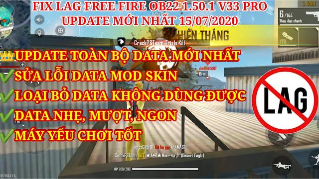 FIX LAG FREE FIRE OB22 1.50.1 V33 PRO MỚI NHẤT - FIX ALL LỖI KHÔNG VÀO ĐƯỢC GAME TRÊN DATA CÀI THÊM.