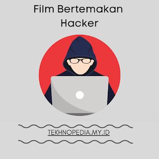 Film Bertemakan Hacker