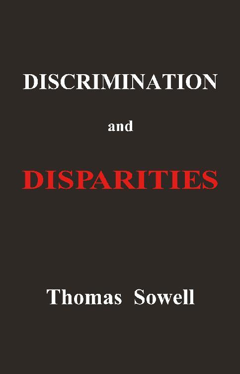 Discrimination and Disparities Book by Thomas Sowell (PDF)