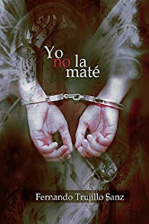 Yo no la mate- Fernando Trujillo Sanz