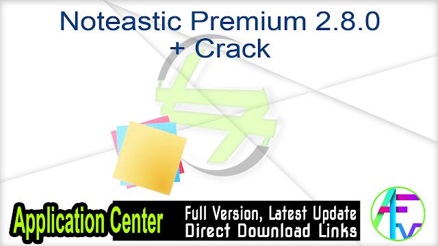 Noteastic Premium 2.8.0 + Crack