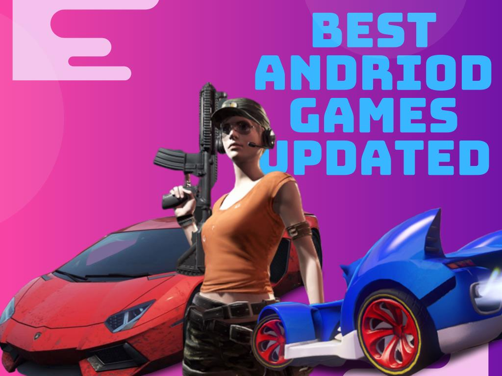 BEST AND TOP RATED ANDROID GAMES UPDATED