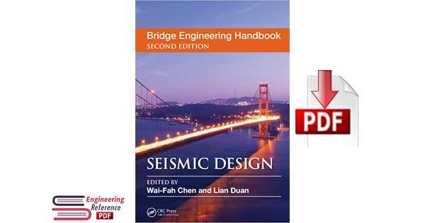 Bridge Engineering Handbook Second Edition by Wai-Fah Chen and Lian Duan