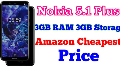 Nokia 5.1 Plus {Black,3GB RAM,32GB Storage} Amazon Cheapest Price 2019