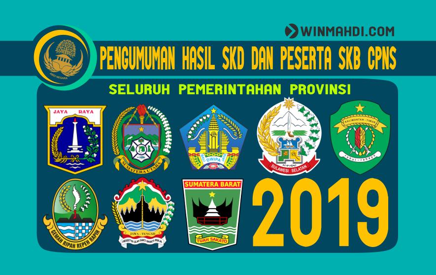 PENGUMUMAN HASIL SKD DAN PESERTA SKB CPNS PROVINSI 2019