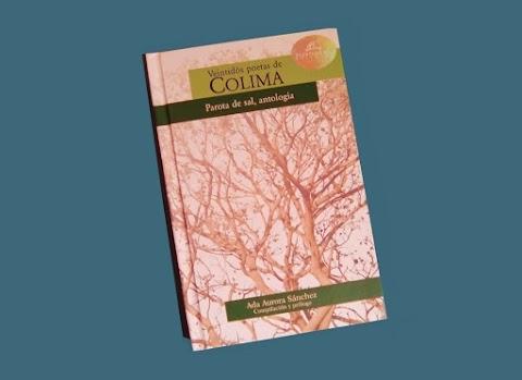 RESEÑA Veintidós poetas de Colima. Parota de sal, antología | Miguel Ángel León Govea