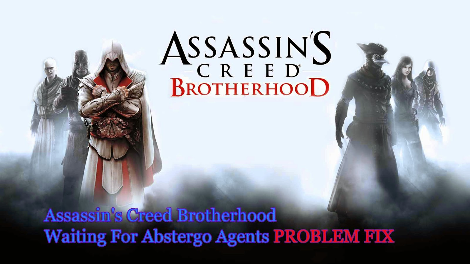 assassin's creed brotherhood waiting for abstergo agents