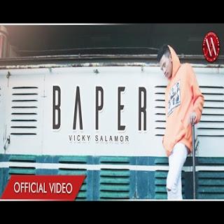 Vicky Salamor - Baper Mp3