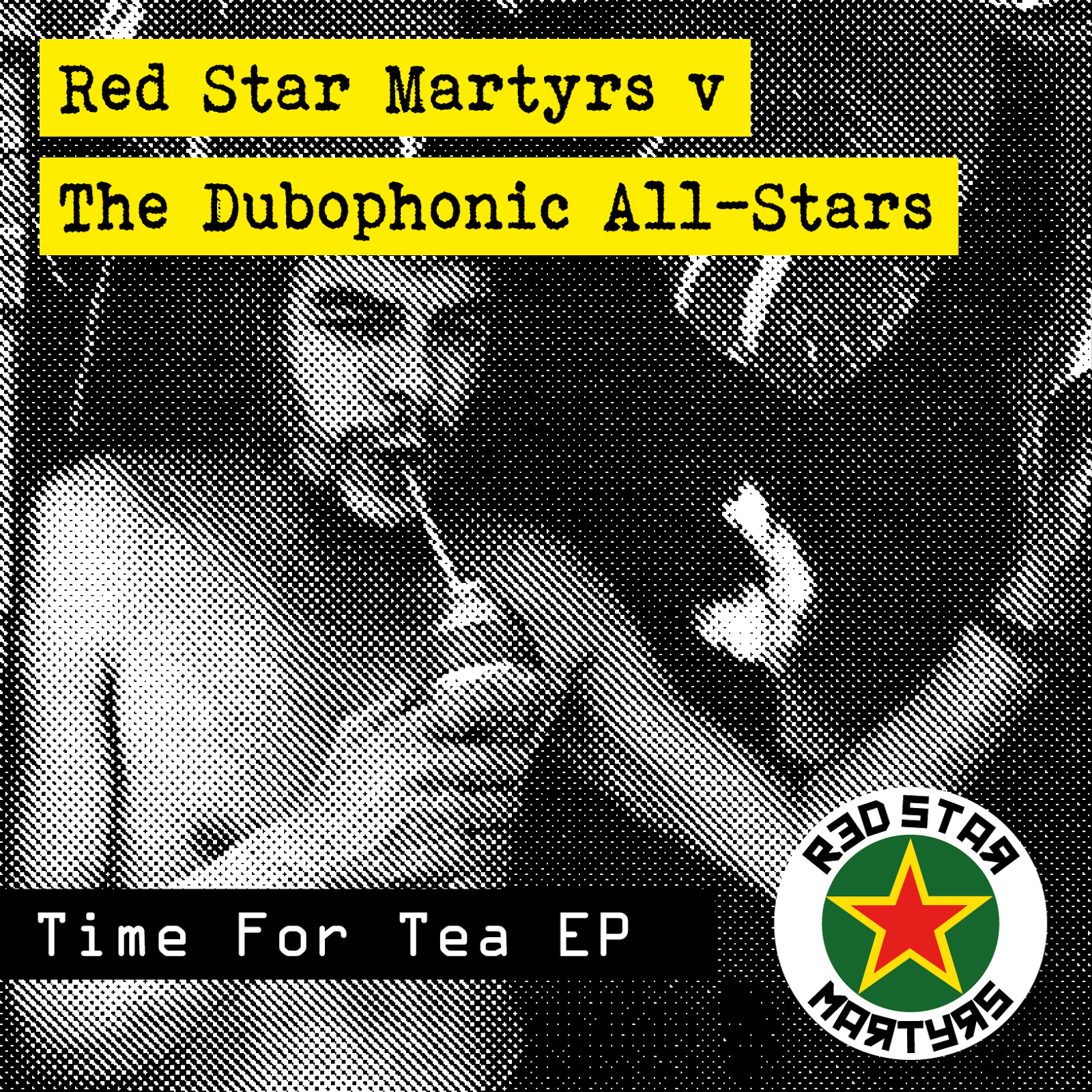 [DPH013] Red Star Martyrs vs Dubophonic All-Stars : Time for Tea (EP)