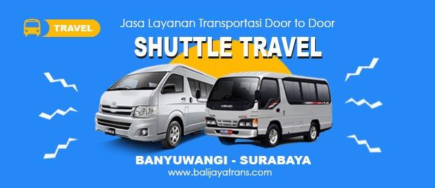 Travel Murah Banyuwangi - Surabaya PP