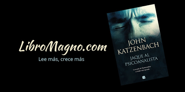 LibroMagno.com: [Reseña] Jaque al Psicoanalista - John