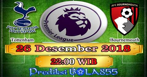 Prediksi Bola855 Tottenham vs Bournemouth 26 Desember 2018