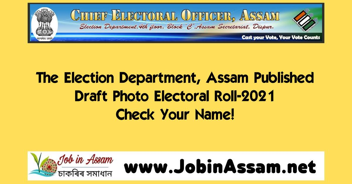 Assam: Draft Electoral Roll- 2021 Published: Check Your Name