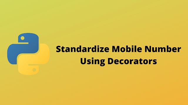 HackerRank Standardize mobile number using decorators solution in python