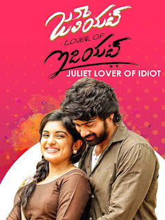 Juliet Lover of Idiot 2017 Hindi Dubbed 720p WEBRip