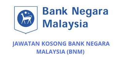 Jawatan Kosong Bank Negara Malaysia 2019 (BNM)