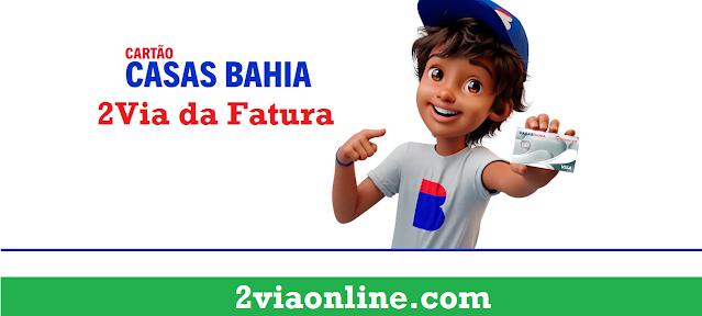 Fatura Cartão Casas Bahia
