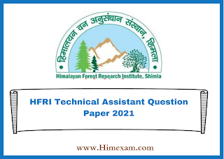 HFRI Technical Assistant Question Paper 2021