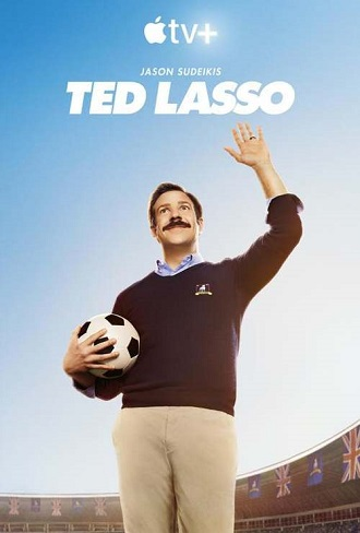 Ted Lasso Season 1 Complete Download 480p & 720p All Episode