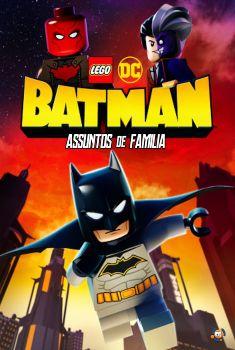 LEGO DC: Batman - Assuntos de Família Torrent 2019 - BluRay 720p/1080p Dual Áudio