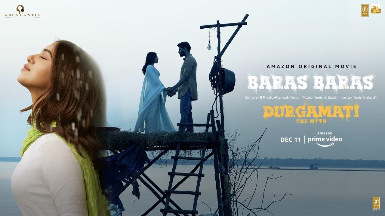 Baras Baras Lyrics Durgamati | B Praak | Bhumi Pednekar X Arshad Warsi