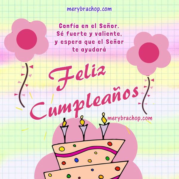 Tarjetas cristianas de cumpleaños con saludos para amiga, hermana, hija, bendiciones y buenos deseos para felicitar, versiculo en imagen por Meru Bracho